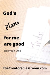 """Photo of a """"to-do"""" list and text overlay that reads, """"God's plans for me are good"""" and can be downloaded by the reader."""