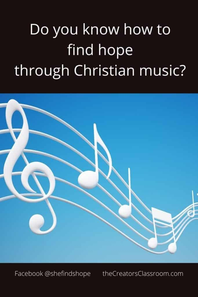 """Photo of Music and text overlay that says, """"Do you know how to find hope through Christian Music."""""""