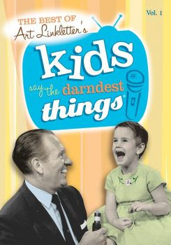 Photo of Art Linkletter's book. It will definitely give you reasons to laugh when you don't feel like it