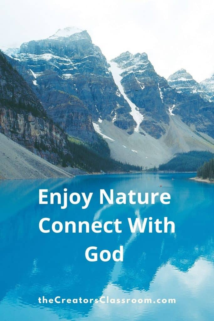 Photo of mountains and lake to demonstrate connecting with God through nature.