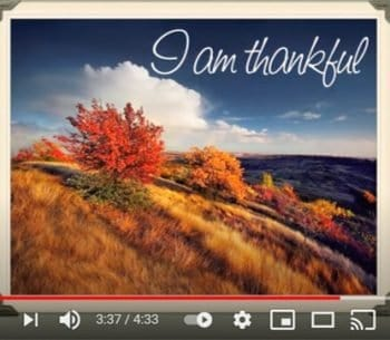 """photo of what the YouTube video looks like for the song """"I am thankful""""."""