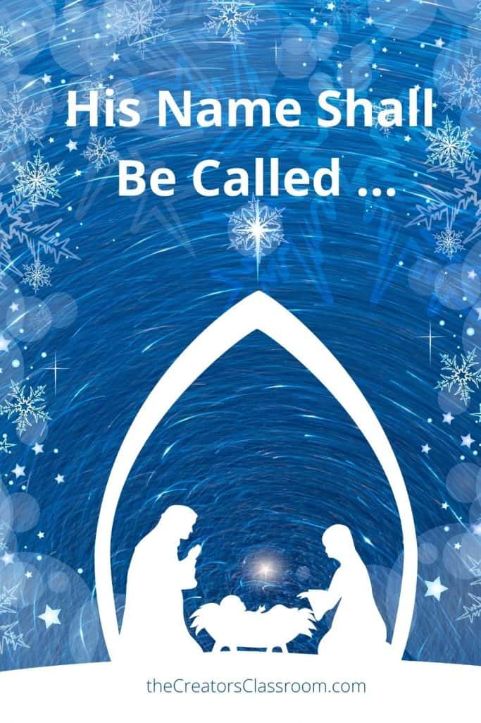 """Nativity scene with text overlay of """"His Name Shall Be Called."""""""
