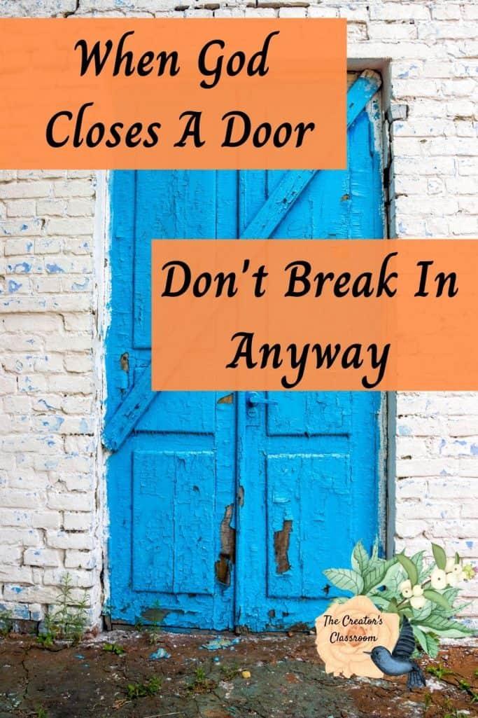 """Photo of a closed door to represent, """"When God closes a door."""""""